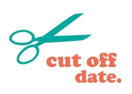 Cut off date